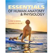 Essentials of Human Anatomy & Physiology, 12/e by MARIEB, 9780134395326