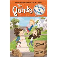 The Quirks: Welcome to Normal by Soderberg, Erin, 9781619635326