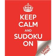 Keep Calm and Sudoku on by Arcturus Publishing, 9781784045326
