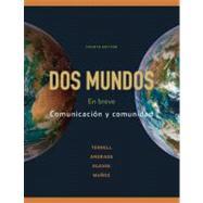Dos mundos: En breve by Terrell, Tracy; Andrade, Magdalena; Egasse, Jeanne; Muñoz, Elías Miguel, 9780073385327
