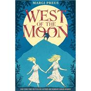 West of the Moon by Preus, Margi, 9781419715327