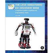 The Lego Mindstorms EV3 Discovery Book by Valk, Laurens, 9781593275327