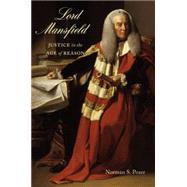 Lord Mansfield: Justice in the Age of Reason by Poser, Norman S., 9780773545328