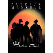 The Fathers Club by Mansell, Patrick, 9780967685328