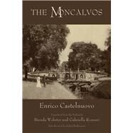 The Moncalvos by Castelnuova, Enrico; Romani, Gabriella; Webster, Brenda, 9781609405328