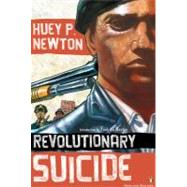 Revolutionary Suicide (Penguin Classics Deluxe Edition) by Newton, Huey P.; Newton, Fredrika; Anderson, Ho Che, 9780143105329