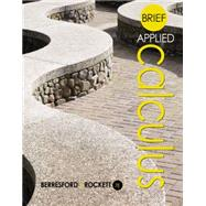 Brief Applied Calculus by Berresford, Geoffrey C.; Rockett, Andrew M., 9781305085329