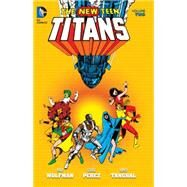 New Teen Titans Vol. 2 by WOLFMAN, MARVPEREZ, GEORGE, 9781401255329