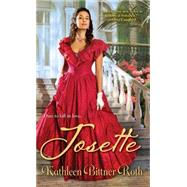 Josette by Bittner Roth, Kathleen, 9781420135329
