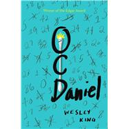 Ocdaniel by King, Wesley, 9781481455329