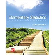 Elementary Statistics: A Step By Step Approach by Bluman, Allan, 9781259755330