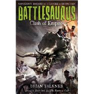 Battlesaurus: Clash of Empires 9781250115331N