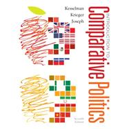 Introduction to Comparative Politics Political Challenges and Changing Agendas by Kesselman, Mark; Krieger, Joel; Joseph, William A., 9781285865331
