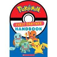 First Partner Handbook (Pokémon) by Whitehill, Simcha, 9781338185331