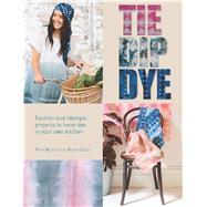 Tie Dip Dye by Martin, Pepa; Davis, Karen, 9781438005331