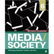 MEDIA/SOCIETY by Croteau, David R.; Hoynes, William D., 9781506315331