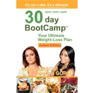 30-Day Bootcamp: Your Ultimate Weight Loss Plan: Indian Edition by Orsoni, Valerie, 9780615165332