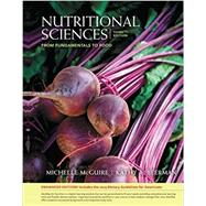 Nutritional Sciences: From Fundamentals to Food, Enhanced Edition by McGuire, Michelle; Beerman, Kathy A., 9781337565332