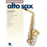 Essential Songs For Alto Sax by Hal Leonard Publishing Corporation, 9781423455332