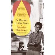 A Raisin in the Sun by Lorraine Hansberry, 9780679755333