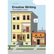Creative Writing: Four Genres in Brief by Starkey, David, 9781319035334