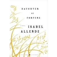 Daughter of Fortune by Allende, Isabel, 9780061565335