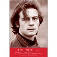 Pedigree by Modiano, Patrick; Polizzotti, Mark, 9780300215335