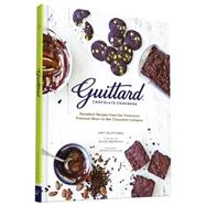 Guittard Chocolate Cookbook by Guittard, Amy; Medrich, Alice; Achilleos, Antonis, 9781452135335