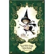 The Marvelous Magic of Miss Mabel by Lowe, Natasha, 9781481465335