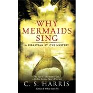 Why Mermaids Sing by Harris, C.S. (Author), 9780451225337