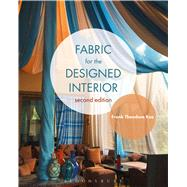 Fabric for the Designed Interior by Koe, Frank Theodore, 9781501305337