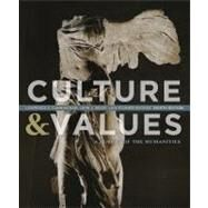 Culture and Values A Survey of the Humanities by Cunningham, Lawrence S.; Reich, John J.; Fichner-Rathus, Lois, 9781133945338