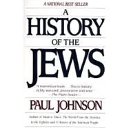 A History of the Jews by Johnson, Paul, 9780060915339