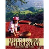 Applying Cultural Anthropology : An Introductory Reader by Podolefsky, Aaron; Brown, Peter; Lacy, Scott, 9780073405339