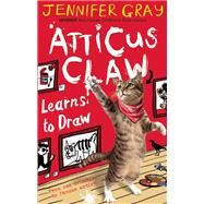 Atticus Claw Learns to Draw by Gray, Jennifer, 9780571305339