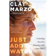 Just Add Water by Marzo, Clay; Yehling, Robert, 9780544705340