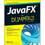 Javafx for Dummies by Lowe, Doug, 9781118385340