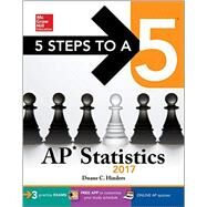 5 Steps to a 5 AP Statistics 2017 by Andreasen, Corey; Hinders, Duane C.; McDonald, DeAnna Krause, 9781259585340