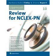 Lippincott's Review for NCLEX-PN by Timby, Barbara K.; Rupert, Diana L., 9781469845340