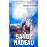 Rescue Me by Nadeau, Sandy, 9781611165340