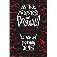 In the Footsteps of Dracula by Jones, Stephen, 9781681775340