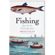 Fishing by Fagan, Brian, 9780300215342