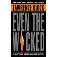 EVEN WICKED                 MM by BLOCK LAWRENCE, 9780380725342
