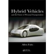 Hybrid Vehicles: and the Future of Personal Transportation by Fuhs; Allen, 9781420075342