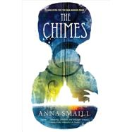 The Chimes by Smaill, Anna, 9781681445342