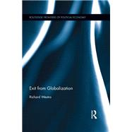 Exit from Globalization by Westra; Richard, 9780415835343