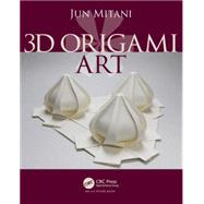3D Origami Art by Mitani; Jun, 9781498765343