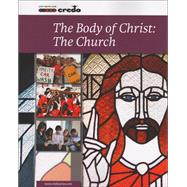 The Body Of Christ: The Church by Unknown, 9781847305343