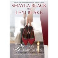 Big Easy Temptation by Black, Shayla; Blake, Lexi, 9780425275344