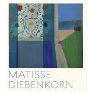 Matisse / Diebenkorn by Bishop, Janet; Rothkopf, Katherine; Elderfield, John (CON); Roberts, Jodi (CON), 9783791355344